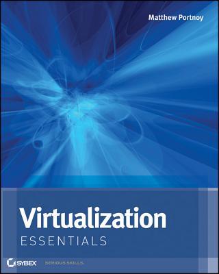 Virtualization Essentials - Portnoy, Matthew