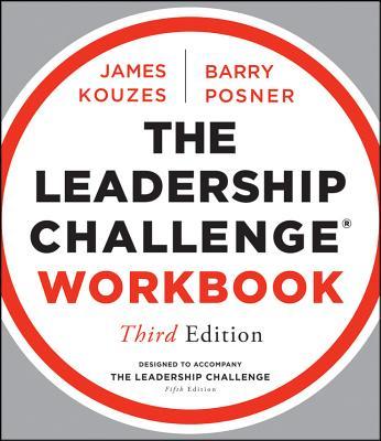 The Leadership Challenge Workbook - Kouzes, James M