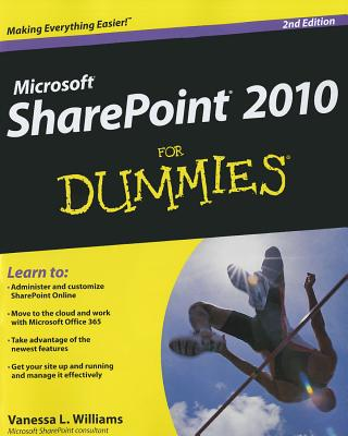 SharePoint 2010 for Dummies - Williams, Vanessa L.