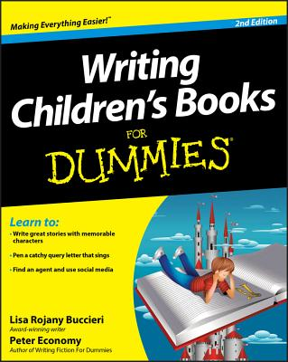 Writing Children's Books for Dummies - Buccieri, Lisa Rojany, and Economy, Peter