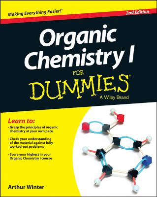 Organic Chemistry I for Dummies - Winter, Arthur, Dr., M.D.