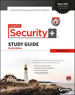 CompTIA Security+ Study Guide - Dulaney, Emmett, and Easttom, Chuck