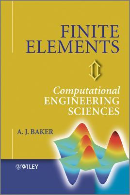 Finite Elements - Baker, A. J.