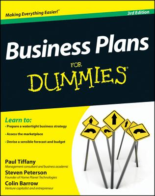 Business Plans For Dummies - Tiffany, Paul, and Peterson, Steven D., and Barrow, Colin