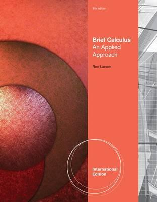 Brief Calculus: An Applied Approach - Larson, Ron