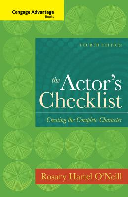 The Actor's Checklist: Creating the Complete Character - O'Neill, Rosary Hartel
