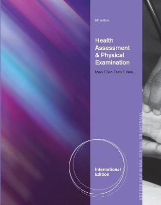 Health Assessment And Physical Examination - Estes, Mary Ellen Zakor