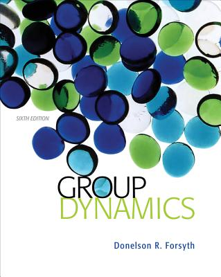 Group Dynamics - Forsyth, Donelson R