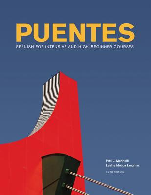 Puentes: Spanish for Intensive and High-Beginner Courses - Marinelli, Patti J, and Laughlin, Lizette Mujica