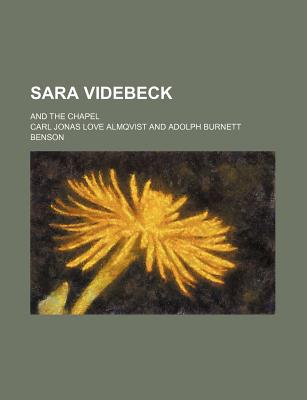 Sara Videbeck and the Chapel - Almqvist, Carl Jonas Love