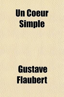 Un Coeur Simple - Flaubert, Gustave