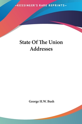 State of the Union Addresses - Bush, George H W, President