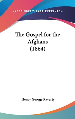 The Gospel for the Afghans (1864) - Raverty, Henry George