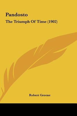 Pandosto: The Triumph of Time (1902) - Greene, Robert