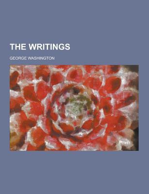 The Writings - Washington, George