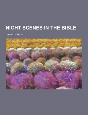 Night Scenes in the Bible - March, Daniel