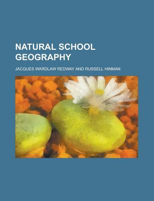 Natural school geography - Redway, Jacques Wardlaw