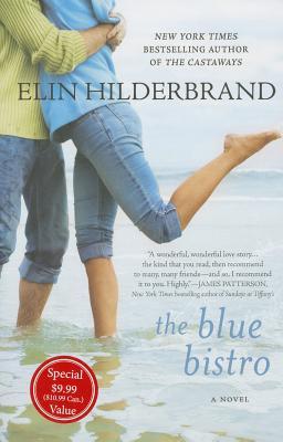 The Blue Bistro - Hilderbrand, Elin