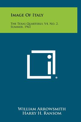Image of Italy: The Texas Quarterly, V4, No. 2, Summer, 1961 - Arrowsmith, William (Editor), and Ransom, Harry H (Editor), and Lee, Russell (Illustrator)