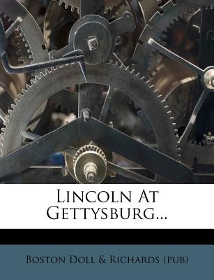 Lincoln at Gettysburg... -