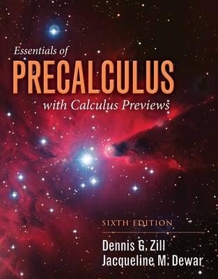 Essentials of Precalculus with Calculus Previews - Zill, Dennis G, and Dewar, Jacqueline M
