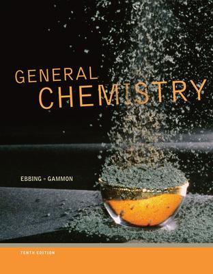 General Chemistry - Ebbing, Darrell, and Gammon, Steven D
