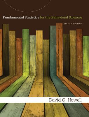 Fundamental Statistics for the Behavioral Sciences - Howell, David C
