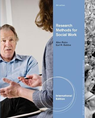 Brooks/Cole Empowerment Series: Research Methods for Social Work - Rubin, Allen, and Babbie, Earl