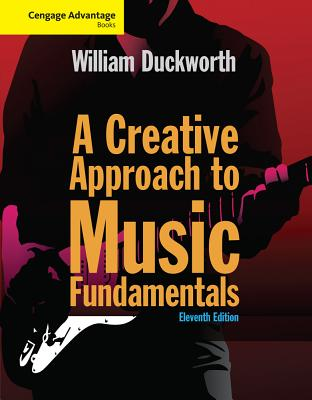 A Creative Approach to Music Fundamentals - Duckworth, William