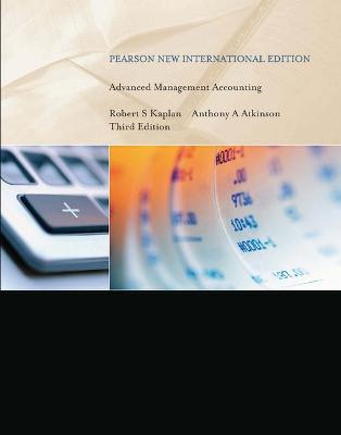 Advanced Management Accounting - Kaplan, Robert Steven, and Atkinson, Anthony A.