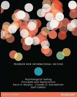 Psychological Testing: Principles and Applications - Murphy, Kevin R., and Davidshofer, Charles O.