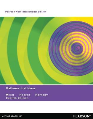 Mathematical Ideas - Miller, Charles D., and Heeren, Vern E., and Hornsby, John