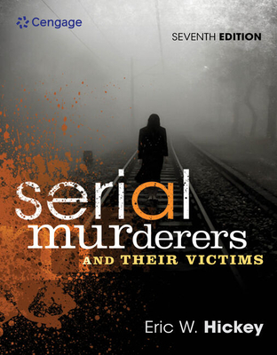 Serial Murderers and Their Victims - Hickey, Eric W.