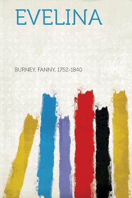 Evelina - Burney, Fanny