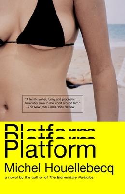 Platform - Houellebecq, Michel