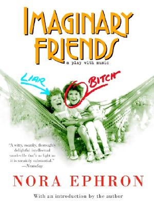 Imaginary Friends - Ephron, Nora