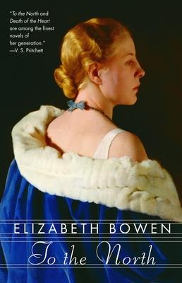 To the North - Bowen, Elizabeth, Professor