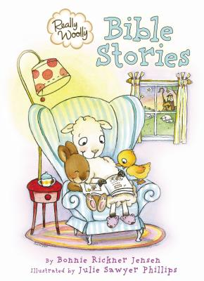 Really Woolly Bible Stories - Rickner Jensen, Bonnie