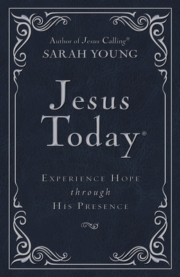 Jesus Today - Deluxe Edition: Experience Hope Through His Presence - Young, Sarah