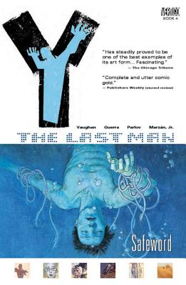 Y: The Last Man: Safeword Vol 4 - Guerra, Pia (Artist), and Parlov, Goran (Artist), and Vaughan, Brian K.