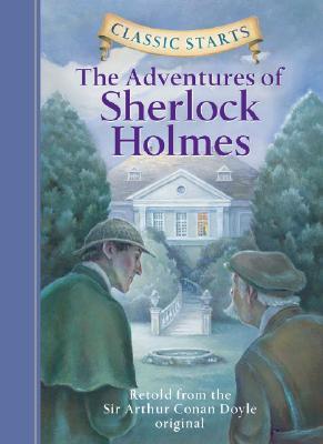 The Adventures of Sherlock Holmes - Doyle, Arthur Conan, Sir, and Sasaki, Chris (Retold by)