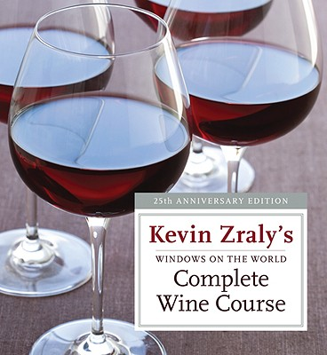 Windows on the World Complete Wine Course - Zraly, Kevin