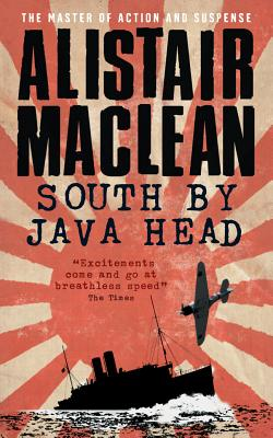 South by Java Head - MacLean, Alistair