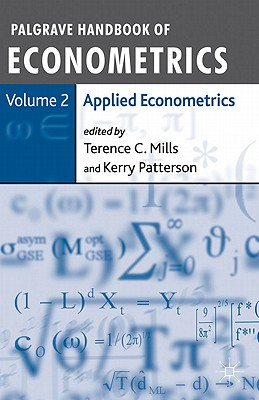 Applied Econometrics - Mills, Terence C (Editor), and Patterson, Kerry (Editor)