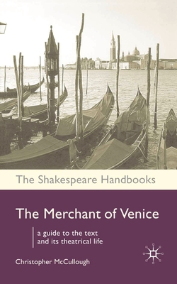 The Merchant of Venice - McCullough, Christopher, M.A