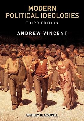 Modern Political Ideologies - Vincent, Andrew