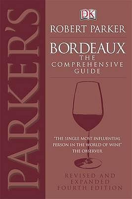 Bordeaux - Parker, Robert