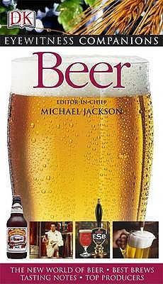 Beer - Jackson, Michael, and Gilmour, Alastair (Contributions by), and Hieronymus, Stan (Contributions by)