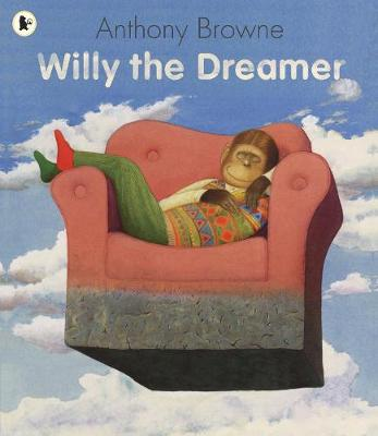 Willy the Dreamer - Browne, Anthony