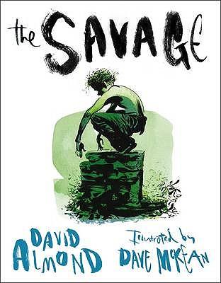 The Savage - Almond, David